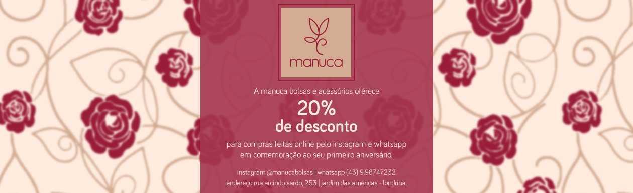 2d31ef0df MANUCA BOLSAS E ACESSÓRIOS OFERECE 20% DE DESCONTO PARA AS COMPRAS  REALIZADAS ONLINE